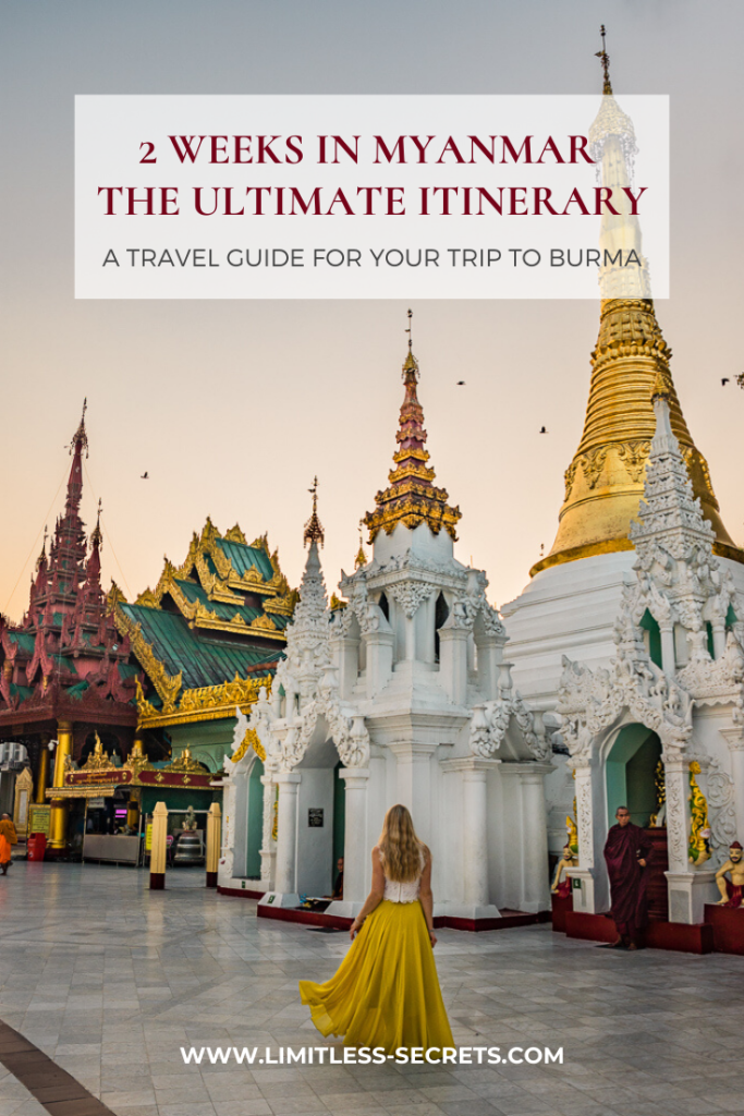 2 weeks in Myanmar_ the ultimate itinerary