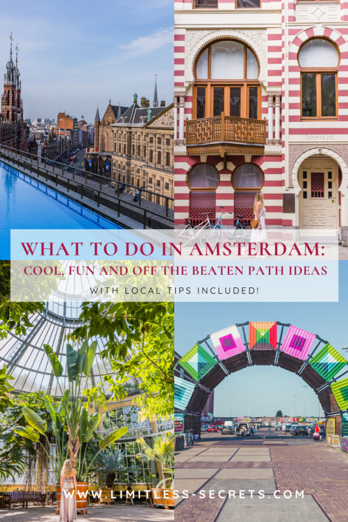 What to do in Amsterdam: cool, fun and off the beaten path ideas. You are visiting Amsterdam in the Netherlands and you are wondering what to do? If you want to see more than the super famous spots, check out this article and experience the city like a local with me! Here are some cool, fun and off the beaten path ideas! #amsterdam #nederlands #netherlands #holland | Amsterdam travel guide | What to do in Amsterdam | What to see in Amsterdam | Amsterdam photography | Amsterdam local tips | Amsterdam tourism | Amsterdam off the beaten path